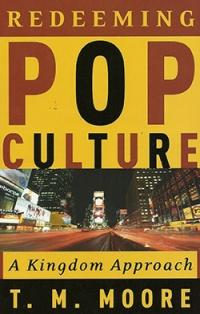 Redeeming Pop Culture