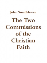 The Two Commissions of the Christian Faith
