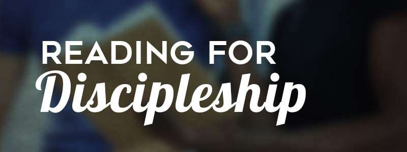 Reading for Discipleship