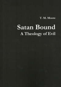 Satan Bound: A Theology of Evil